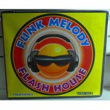 C 049 Cd Funk Melody Flash House Vol 1 Lacrado Fabrica Rap