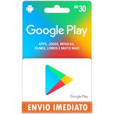 Cartão Google Play Store Gift Card R$30 Reais Br Imediato