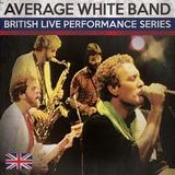 Cd Average White Band British Live Performance Series