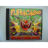 Cd Furacão 2000 Pior Que O Bicho Papão Original Funk Black