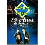 Dvd Sampa Crew   25 Anos De Sucesso O Show