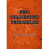 Guia Terapêutico Veterinário   Fernando Bretas