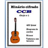 Hinário Edição 5 Da Ccb   Cifrado Para Violão