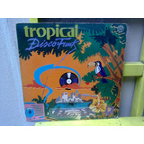 Lp Tropical Disco Funk   Kurtis Blow  Mai Tai  Ca$hflow