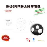 Molde De Puff Bola De Futbol Envio Correios a4eaa6a14aa1e