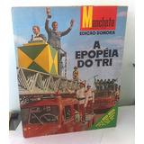 Revista Manchete Edição Sonora Junho 1970 A Epopéia Do Tri