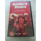 Vhs   Justiça Ruim   Documentário